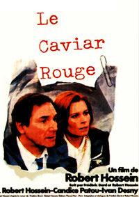 Le Caviar Rouge (1986)